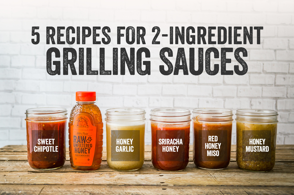 4th July Grilling with Honey: Grilling Sauces